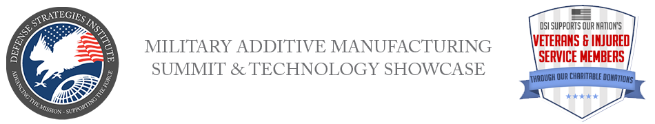 Military Additive Manufacturing | DEFENSE STRATEGIES INSTITUTE